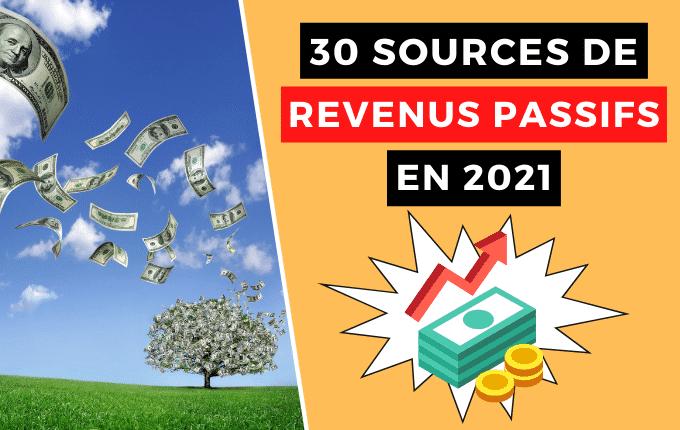 Revenus passifs : 30 sources pour générer de l'argent en 2021